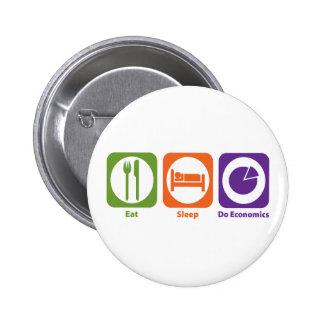 Eat Sleep Do Economics 6 Cm Round Badge