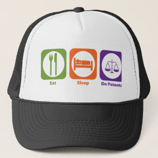 Eat Sleep Do Patents Trucker Hat