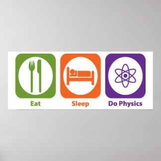Eat Sleep Do Physics Poster