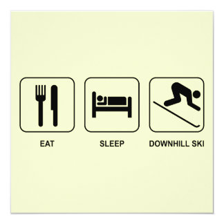 Eat Sleep Downhill Ski 13 Cm X 13 Cm Square Invitation Card