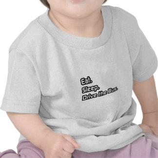 Eat Sleep Drive the Bus Tee Shirt