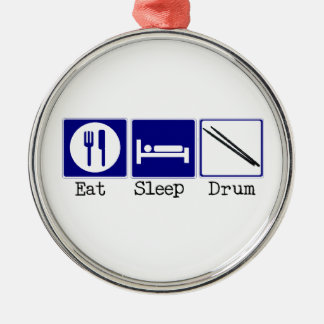Eat, Sleep, Drum Metal Ornament