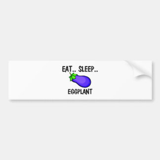 Eat Sleep EGGPLANT Bumper Sticker