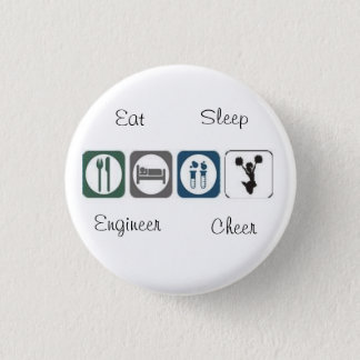 Eat Sleep Engineer Cheer 3 Cm Round Badge