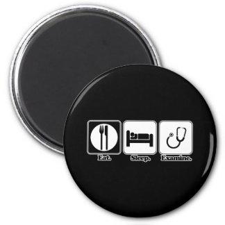 eat sleep examine doctor magnet