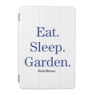 Eat. Sleep. Garden. iPad Mini Cover