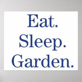 Eat. Sleep. Garden. Poster