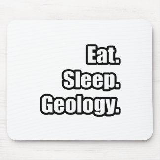 Eat. Sleep. Geology. Mouse Pad