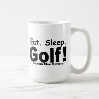 Eat Sleep Golf - Nothing Else Matters Basic White Mug
