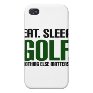 Eat Sleep Golf - Nothing Else Matters! iPhone 4/4S Covers
