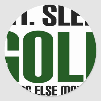Eat Sleep Golf - Nothing Else Matters! Round Sticker