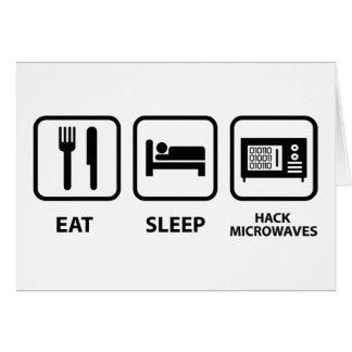 Eat Sleep Hack Microwaves Card