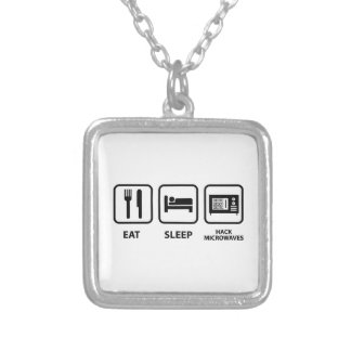 Eat Sleep Hack Microwaves Silver Plated Necklace