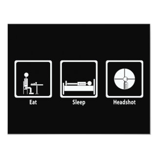 Eat, Sleep, Headshot - FPS Gamer 11 Cm X 14 Cm Invitation Card