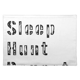 Eat Sleep Hunt Repeat Placemat