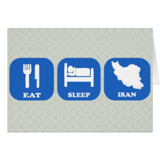 Eat Sleep Iran Card