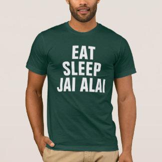 Eat sleep Jai alai T-Shirt