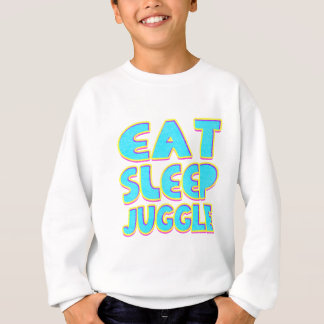 Eat sleep juggle sweatshirt