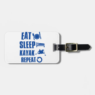 Eat sleep kayak luggage tag