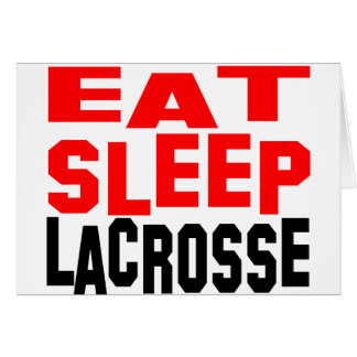 Eat Sleep Lacrosse Card