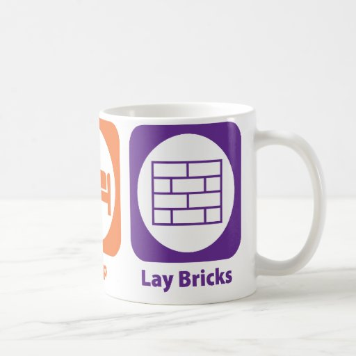 Eat Sleep Lay Bricks Mug