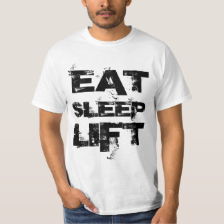 EAT SLEEP LIFT Value Tee