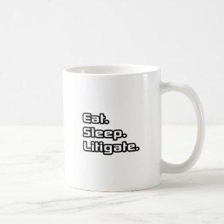 Eat. Sleep. Litigate. Coffee Mug