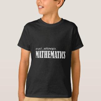 Eat sleep mathematics_dark T-Shirt