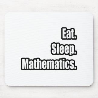 Eat. Sleep. Mathematics. Mouse Pad