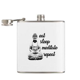 Eat, sleep, meditate, repeat hip flask