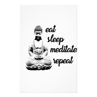Eat, sleep, meditate, repeat stationery
