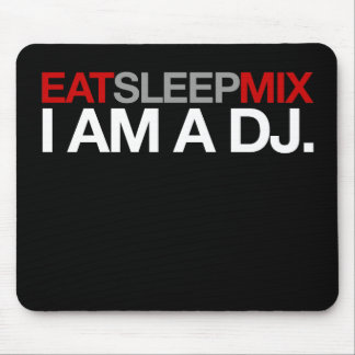 Eat Sleep Mix Mouse Pad