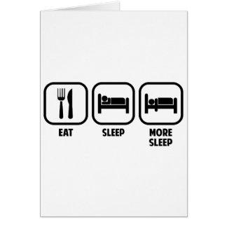 EAT, SLEEP, MORE SLEEP CARD