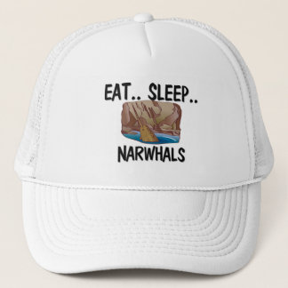 Eat Sleep NARWHALS Trucker Hat
