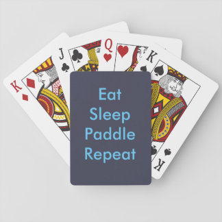 eat sleep paddle repeat playing cards