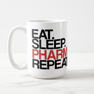 Eat. Sleep. Pharmacy. Repeat. Mug