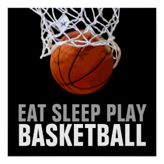 Eat Sleep Play Basketball Poster - Unique Prints