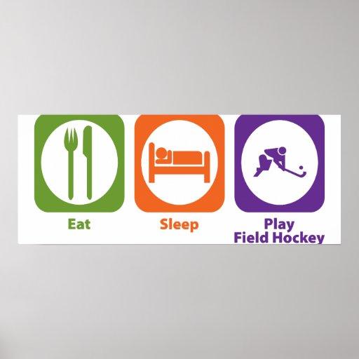 Eat Sleep Play Field Hockey Print