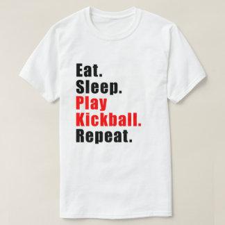 eat.sleep.play kickball.repeat. (light) T-Shirt