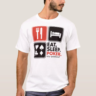 Eat Sleep Poker T-Shirt