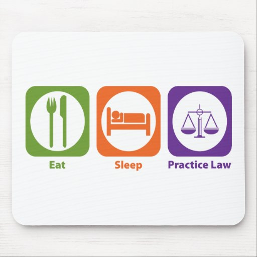 Eat Sleep Practice Law Mouse Pad