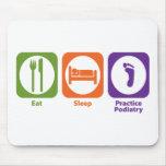 Eat Sleep Practice Podiatry Mouse Pad