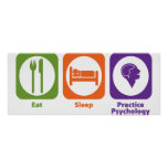 Eat Sleep Practice Psychology Poster