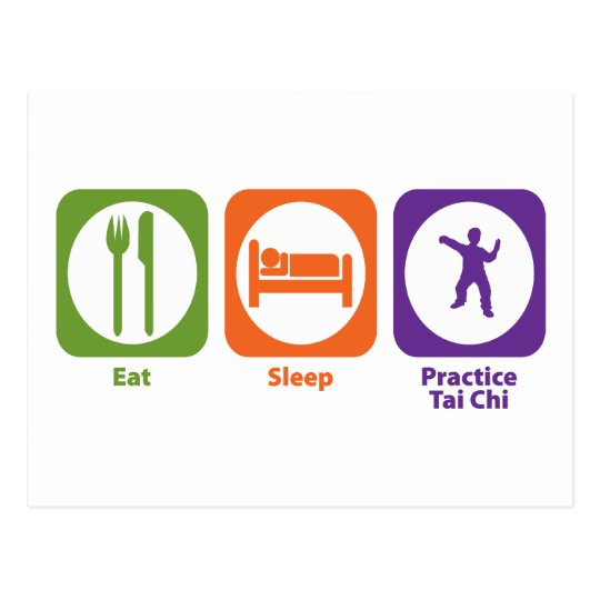 Eat Sleep Practice Tai Chi Postcard