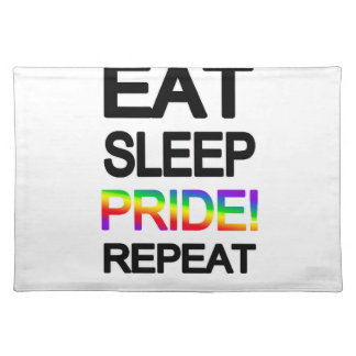 Eat sleep pride repeat placemat