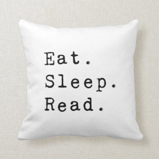 Eat. Sleep. Read. Cushion
