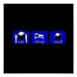 eat sleep read - specially for booklovers! poster