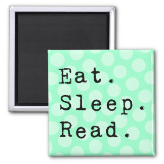 Eat. Sleep. Read. Square Magnet