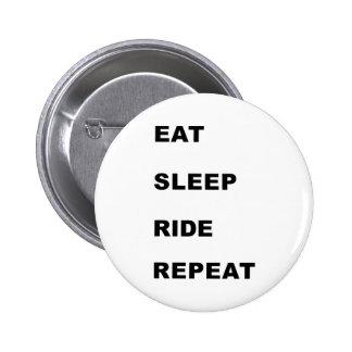 Eat Sleep Ride Pinback Buttons
