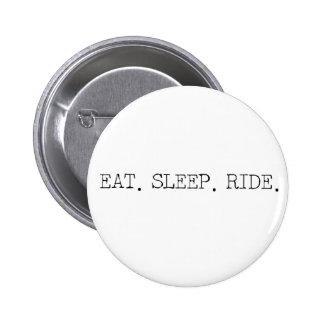 Eat Sleep Ride Buttons